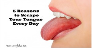 5-Reasons-to-Scape-Your-Tongue-Every-Day-savorylotus.com_